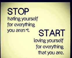 loving yourself for everything that you ae